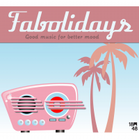 Fabolidays sortie du 1er EP Good music for better mood