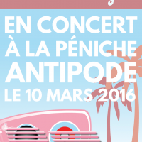 Fabolidays en concert à la Péniche Antipode la 10 mars 2016