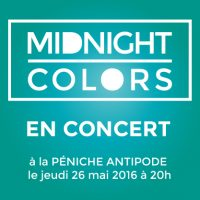 Midnight Colors en concert le 26 mai à la Péniche Antipode / Paris