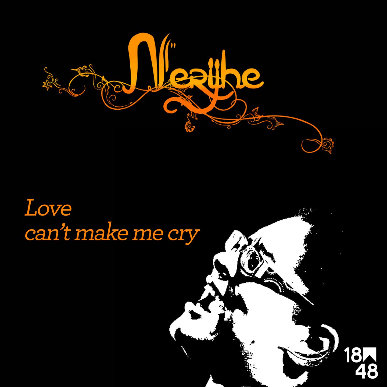 Love can't make me cry, 1er EP de Nerijhe disponible le 13 novembre