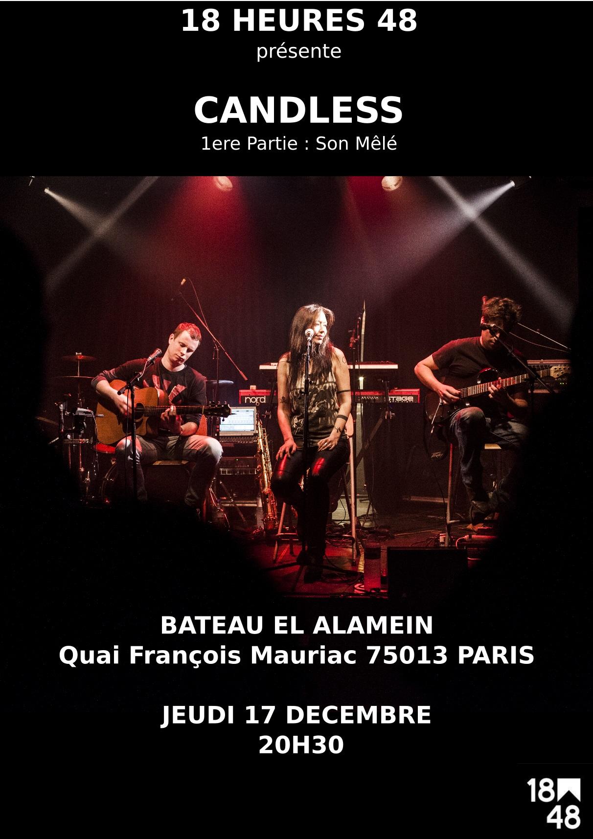Candless en concert le jeudi 17 décembre au bateau El Alamein. Première partie : Son Mêlé