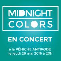 Midnight Colors en concert le 26 mai à la Péniche Antipode / Paris